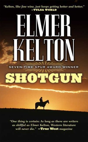 Shotgun by Elmer Kelton