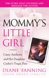 Mommy's Little Girl by Diane Fanning