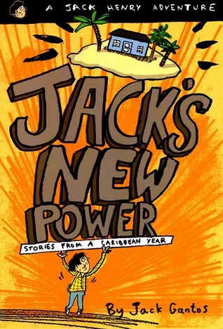 Jack's New Power by Jack Gantos