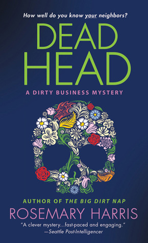 Dead Head: A Dirty Business Mystery
