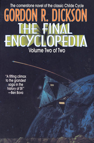 Download online for free The Final Encyclopedia, 2 of 2 (Childe Cycle #7.2) by Gordon R. Dickson PDF