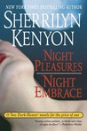 Night Pleasures/Night Embrace by Sherrilyn Kenyon