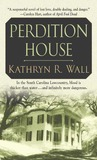 Perdition House (Bay Tanner, #3)