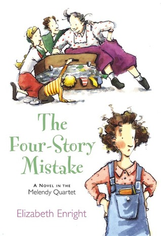 The Four-Story Mistake (The Melendy Family, #2)