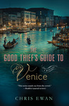 The Good Thief's Guide to Venice (Good Thief's Guide, #4)