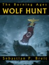 Wolf Hunt by Sebastian P. Breit