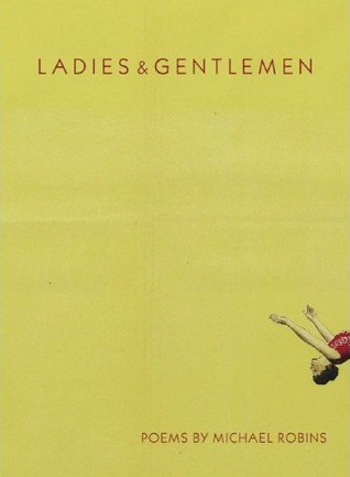 Ladies & Gentlemen by Michael Robins
