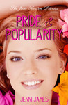 Pride &amp; Popularity (The Jane Austen Diaries, #1)