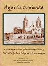 Aquí se comienza: A Genealogical History of the Founding Families of La Villa de San Felipe de Alburquerque