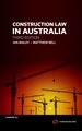 Construction Law in Australia, 3rd Edition by Ian Bailey