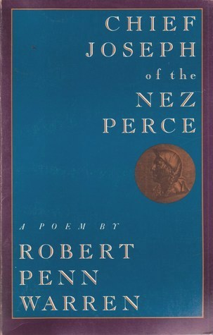 Chief Joseph Of The Nez Perce, Robert Penn Warren