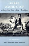 George Washington and the American Military Tradition