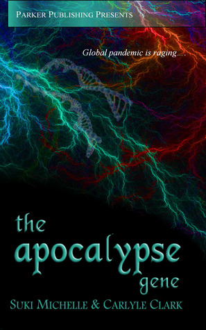 The Apocalypse Gene by Suki Michelle