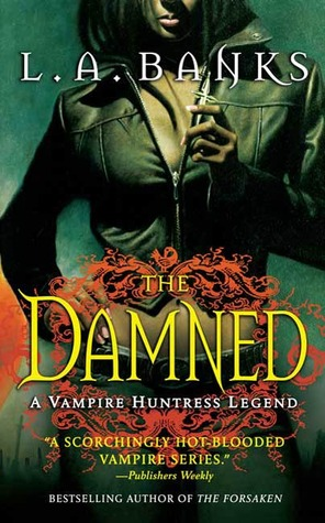 The Damned (Vampire Huntress Legend, #6)