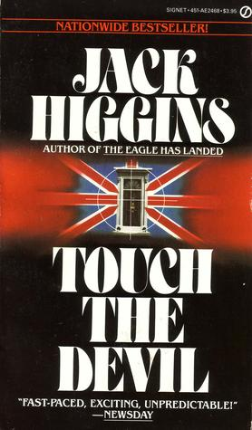 Touch the Devil by Jack Higgins