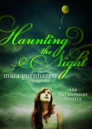 Haunting the Night by Mara Purnhagen