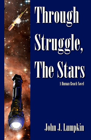 Through Struggle, the Stars by John J. Lumpkin