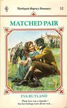 Matched Pair (Harlequin Regency Romance Series 2, #1)