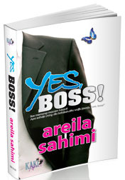 Yes, Boss! by Areila Sahimi