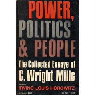 c. wright mills the power elite thesis Mills' major works: gerth, hans and c wright mills the power elite can be read as a good account of what was taking place in mills, c wright 1967 [1963.