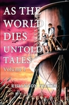 As the World Dies by Rhiannon Frater