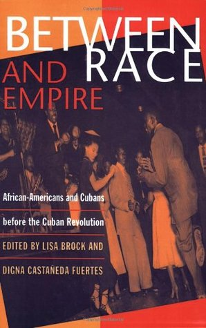 Between Race And Empire by Lisa Brock