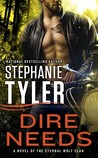 Dire Needs (Eternal Wolf Clan, #1)