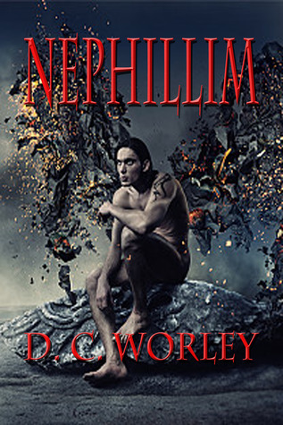 Nephillim by D.C. Worley