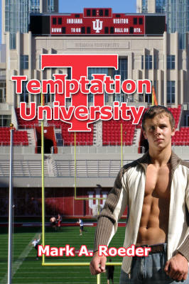 Temptation University by Mark A. Roeder