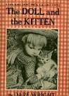 The Doll and the Kitten by Dare Wright