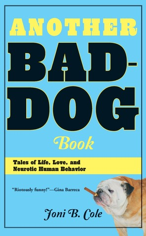 Another Bad-Dog Book by Joni B. Cole