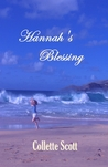 Hannah's Blessing by Collette Scott