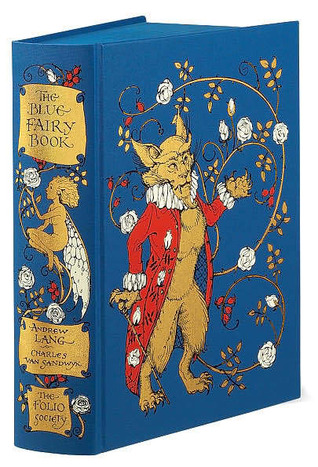 The Blue Fairy Book - Folio Society Edition by Andrew Lang