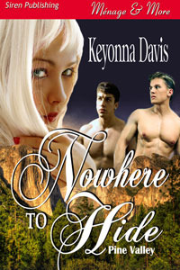 Nowhere to Hide (Pine Valley #1)