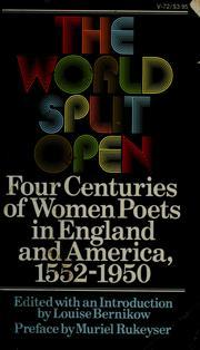 The World Split Open by Louise Bernikow