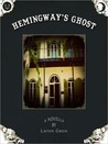 Hemingway's Ghost