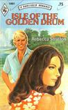 Isle of the Golden Drum (Harlequin Romance, #1991)