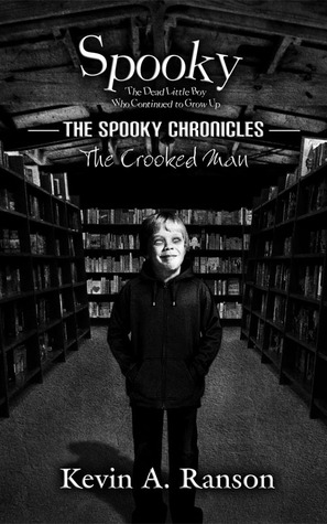 The Spooky Chronicles by Kevin A. Ranson