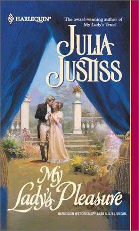 My Lady's Pleasure by Julia Justiss