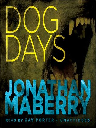 Dog Days by Jonathan Maberry