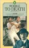 Wobble To Death (Sergeant Cribb, #1)