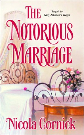 The Notorious Marriage by Nicola Cornick