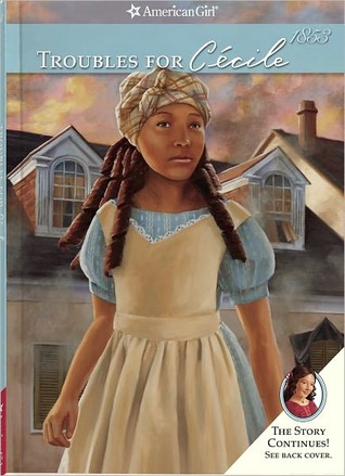 Troubles for Cécile (American Girls Collection)