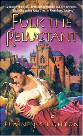 Fulk the Reluctant by Elaine Knighton