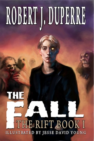 The Fall by Robert J. Duperre