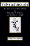 Visible And Apostolic: The Constitution Of The Church In High Church Anglican And Non Juror Thought