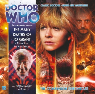 Doctor Who: The Many Deaths of Jo Grant (The Companion Chronicles, #6.04)
