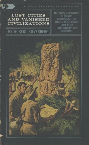 Lost Cities & Vanished Civilizations