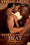 Rocky Mountain Heat (Six Pack Ranch, #1)