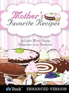 Mother's Favorite Recipes by Lydia Maria Gurney